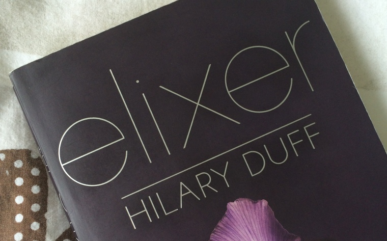 Elixer - Hilary Duff