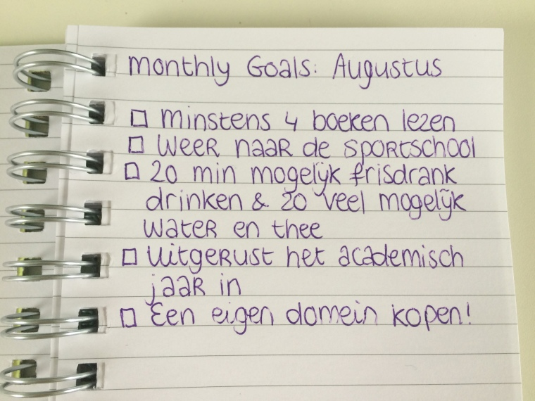 Monthly Goals: Augustus 2015
